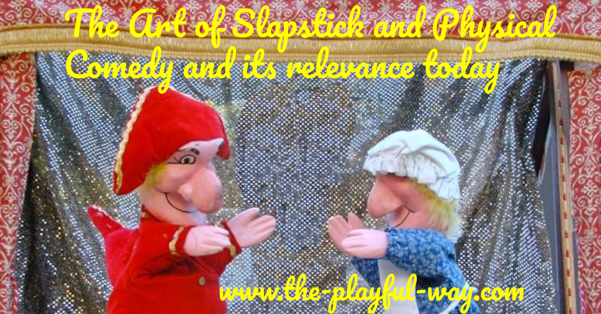 slapstick and physical comedy